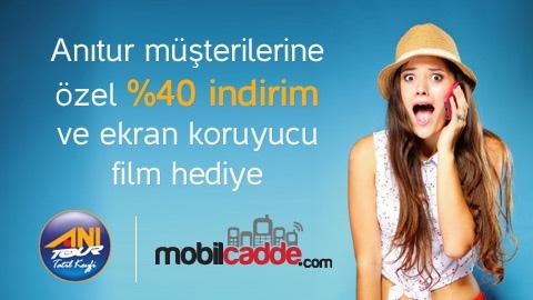 ANITUR & MobilCadde.com Seçili Ürünlerde %40 İndirim Kampanyası