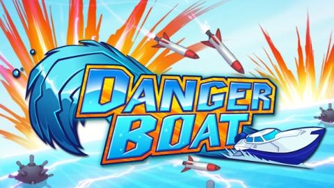 Danger Boat iOS uygulaması App Store'da yayınlandı