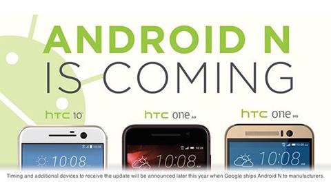 HTC 10, One M9 ve One A9 için Android N güncellemesi doğrulandı