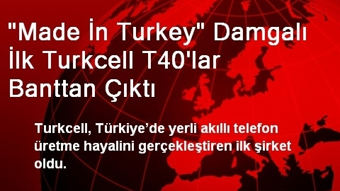 İlk 'Made in Turkey' T40'lar banttan çıktı