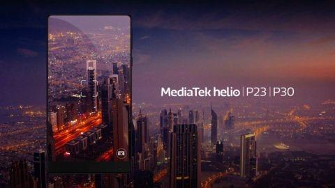 MediaTek Helio P30 ve P23 çipsetler duyuruldu
