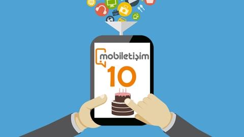 Mobiletisim.com 10 Yaşında