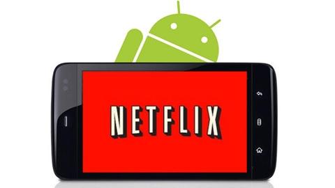 Netflix Android Uygulaması