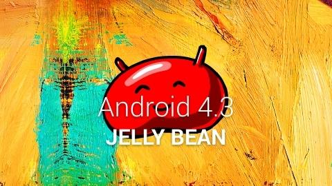 Galaxy S3 ve Galaxy S4 için Android 4.3 yeniden dağıtılmaya başladı