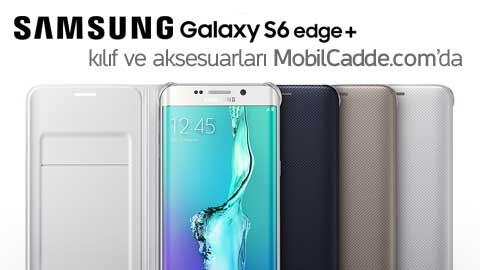 Samsung Galaxy S6 Edge Plus kılıf ve aksesuarları MobilCadde.com'da