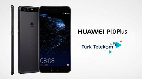 Türk Telekom Huawei P10 Plus Akıllı Telefon Kampanyası