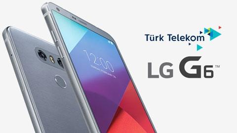 Türk Telekom LG G6 Cihaz Kampanyası