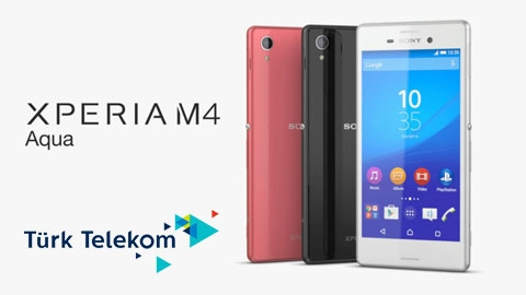 Türk Telekom Sony Xperia M4 Aqua Cihaz Kampanyası