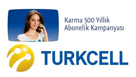 Turkcell Karma 500 yıllık abonelik kampanyası