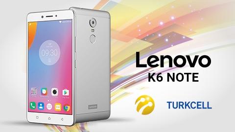 Turkcell Lenovo K6 Note Cihaz Kampanyası