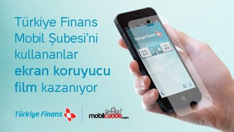 Türkiye Finans ve MobilCadde.com ekran koruyucu film kampanyası