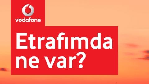 Vodafone Etrafımda Ne Var Android ve iOS uygulaması ile her yeri kolayca bulun